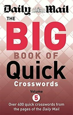 Daily Mail The Big Book of Quick Crosswords Volume 5 (The Daily... by Daily Mail