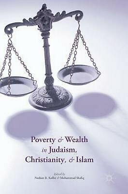 Poverty and Wealth in Judaism, Christianity, and Islam by Kollar (English) Hardc