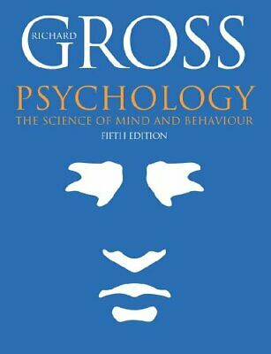 Psychology: The Science of Mind and Behaviour, Fi... by Gross, Richard Paperback