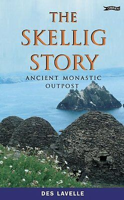 The Skellig Story: Ancient Monastic Outpost By  Des Lavelle