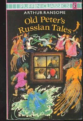 Old Peter's Russian Tales (Puffin Classics) by Ransome, Arthur Paperback Book
