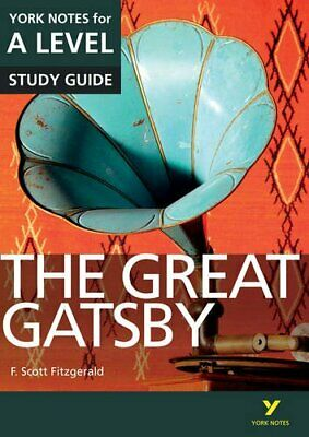 The Great Gatsby: York Notes for A-level (York Notes Advanc... by Cowley, Julian