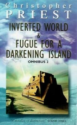 Inverted World and Fugue for a Darkening Isl... by Priest, Christopher Paperback