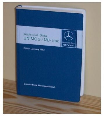 Mercedes Unimog and MB-trac Technical Data Book 1983 - NEW
