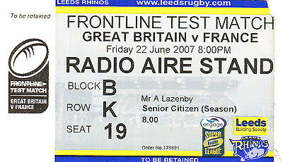 Ticket - Great Britain v France 22.06.2007 Test Match @ Headingley