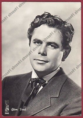 GLENN FORD 08 ATTORE ACTOR ACTEUR CINEMA MOVIE USA PEOPLE Cartolina FOTOGRAFICA
