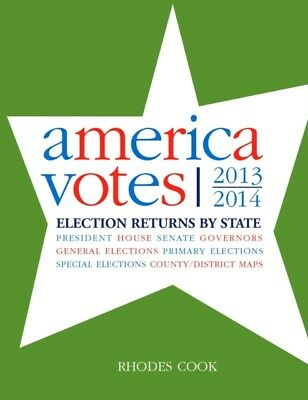 America Votes 31: 2013-2014, Election Returns by State (Hardcover. 9781483383033