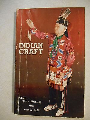 """Indian Craft by Chief  """"Dode""""  McIntosh"""