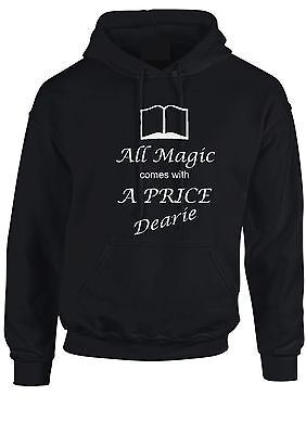 Once upon a time All magic comes with a price hoodie unisex womens kids hoody