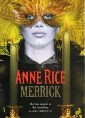 Merrick (Vampire Chronicles), Rice, Anne Hardback Book The Cheap Fast Free Post