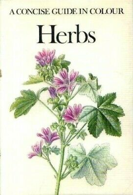 Herbs - A Concise Guide In Colour by Jirasek, Vaclay Hardback Book The Cheap