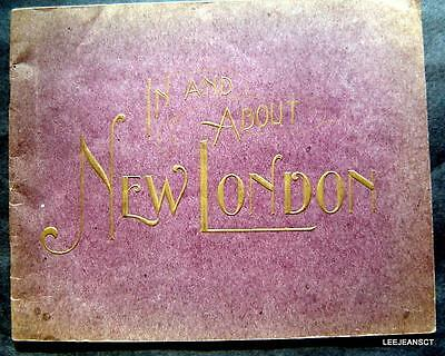 Early Vintage 1920  City  New London Souvenir Book  Booklet / Pictures Nelson