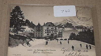 Old postally used postcard our ref#742 Leysin - Le Patinage et Pic Chaussy 1906