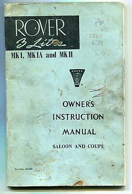 Rover Mk 1 Mk 1A Mk 11 Owners Manual 605900 October 1967 Good Condition