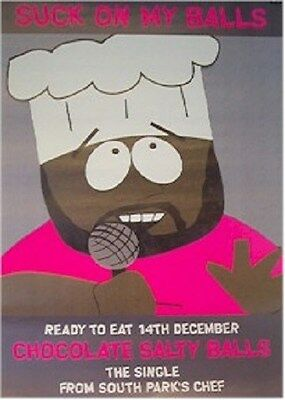 SOUTH PARK ~ CHEF CHOCOLATE SALTY BALLS 20x30 ORIGINAL PROMO POSTER NEW/ROLLED!