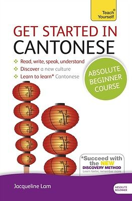 Get Started in Cantonese Absolute Beginner Course: (Book and audio support) The.
