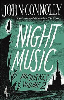 Night Music:  Nocturnes 2 by Connolly, John Book The Cheap Fast Free Post