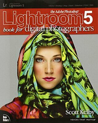 The Adobe Photoshop Lightroom 5 Book for Digital Photographer... by Kelby, Scott