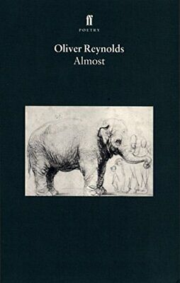 Almost by Reynolds, Oliver Paperback Book The Cheap Fast Free Post