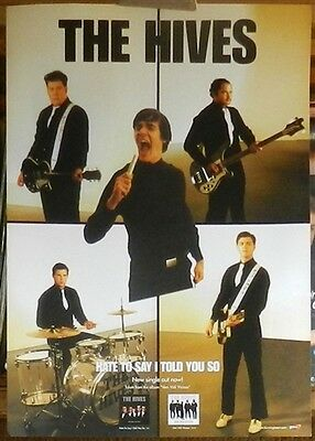 THE HIVES Hate to say I told you so Euro Promo Poster