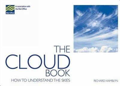 The Cloud Book: How to Understand the Skies (Paperback), The Met . 9780715328088