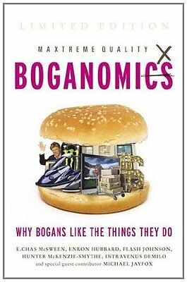 Boganomics: The Science of Why Bogans Like The Thi..., Hubbard, Enron 073362670X