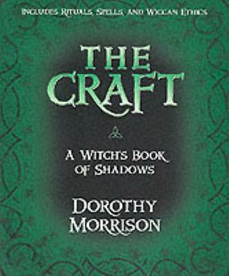 The Craft: A Witch's Book of Shadows (Paperback), Morrison, Dorot. 9781567184464