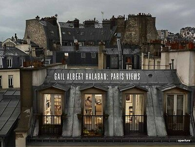 Gail Albert Halaban: Paris Views (Hardcover), Halaban, Gail Alber. 9781597113021