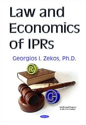 Law & Economics of IPRs (Intellectual Property in the 21st Centur. 9781634845861