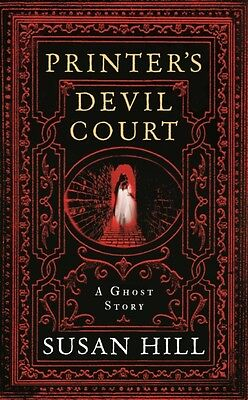 Printer's Devil Court (The Susan Hill Collection) (Hardcover), Hi. 9781781253656
