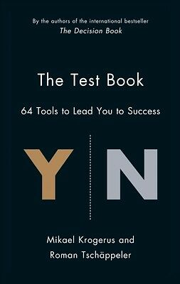 The Test Book: 64 Tools to Lead You to Success (The Tschapeller and Kyogenus Co.