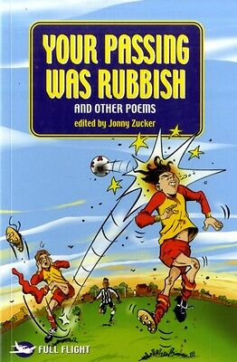 Your Passing Was Rubbish (Full Flight Variety) (Paperback), 9781858809298