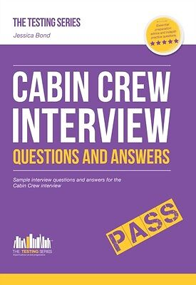 Cabin Crew Interview Questions and Answers 2016 Version (The Testing Series) (P.