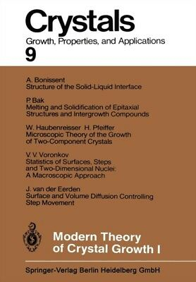 Modern Theory of Crystal Growth I (Crystals) (Paperback), Chernov. 9783642689406