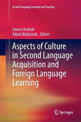 Aspects of Culture in Second Language Acquisition and Foreign Lan...