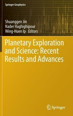 Planetary Exploration and Science: Recent Results and Advances (Springer Geophy.