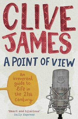 A Point of View (Paperback), James, Clive, 9780330534390
