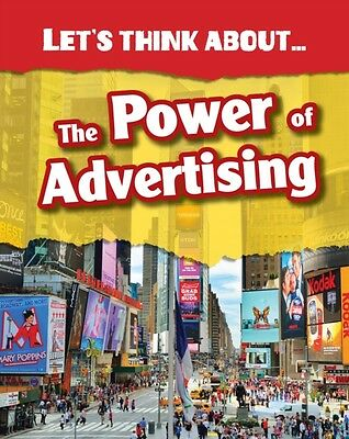Let's Think About the Power of Advertising (Hardcover), Raum, Eli. 9781406282627