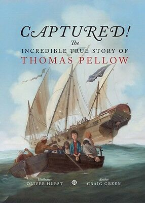 Captured! The Incredible True Story of Thomas Pellow 2015 (Hardco. 9780957256064