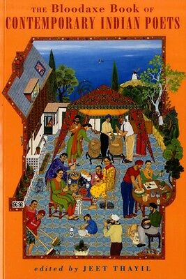 The Bloodaxe Book of Contemporary Indian Poets (Paperback), Thayi. 9781852248017