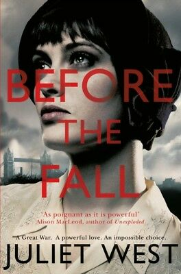 Before the Fall (Paperback), West, Juliet, 9781447259077