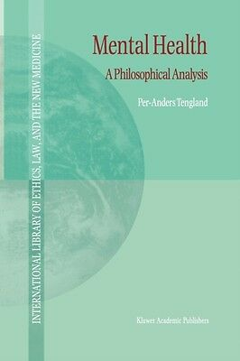Mental Health : A Philosophical Analysis, Tengland, Per-Anders, 9789048158959