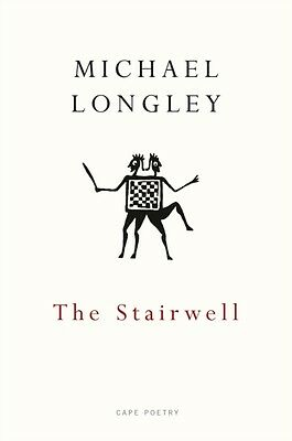 The Stairwell (Paperback), Longley, Michael, 9780224101684