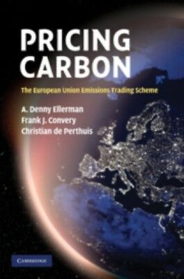 Pricing Carbon: The European Union Emissions Trading Scheme (Hard...