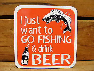 Large Fridge Magnet - 95Mm - I Just Want To Go Fishing & Drink Beer
