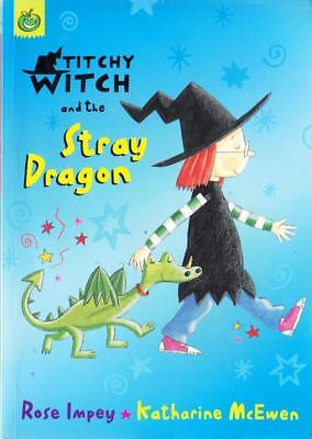 Titchy-Witch and the Stray Dragon - Rose Impey - Acceptable - Paperback