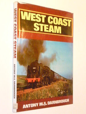 West Coast Steam by Anthony M.S. Darnbrough