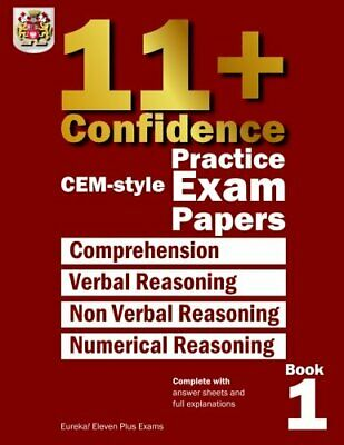 11+ Confidence: CEM-style Practice Exam Papers Book 1... by Eureka! Eleven Plus