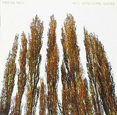 Presence - All Systems Gone - Presence CD AMVG The Cheap Fast Free Post The