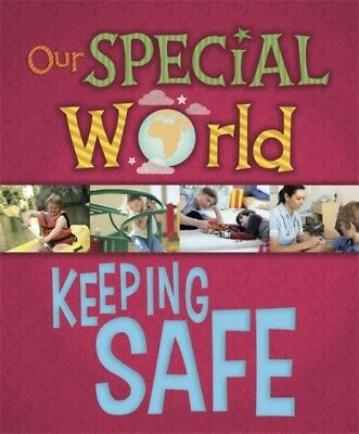 Keeping Safe (Our Special World) (Hardcover), Lennon, Liz, 9781445148274